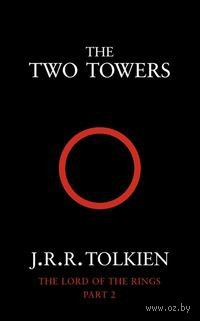 The Lord of the Rings. Part 2. The Two Towers (м). Джон Рональд Руэл Толкин