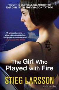 The Girl Who Played with Fire. Стиг Ларссон