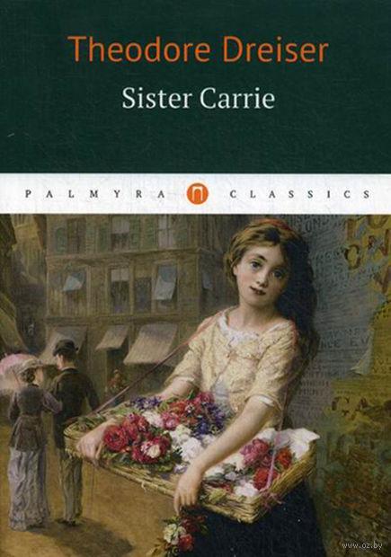 Sister Carrie — фото, картинка