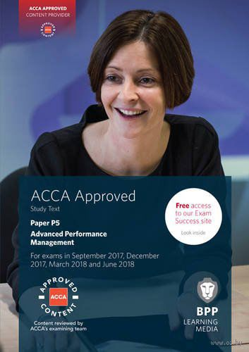 ACCA P5 Advanced Performance Management. Study Text — фото, картинка
