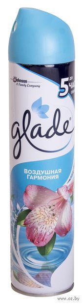 """Освежитель воздуха Glade """"Воздушная гармония"""" (спрей; 300 мл)"""