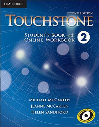 Touchstone. Level 2. Student`s Book with Online Workbook. Хелен Сэндифорд, Джоан Маккартен, Майкл Маккарти