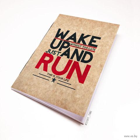 """Блокнот крафт """"Wake up and run"""" (А5; арт. 394) — фото, картинка"""