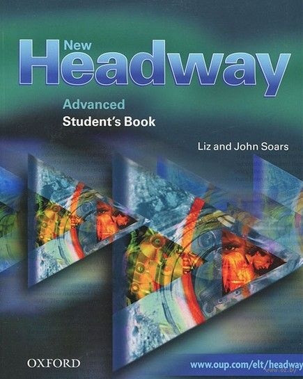 New Headway. Advanced. Student`s Book. Джон Сорс, Лиз Сорс