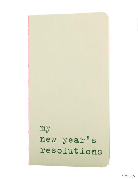 "Записная книжка в линейку ""Chapter. My New Years Resolutions"" (75х140 мм; светло-зеленая)"