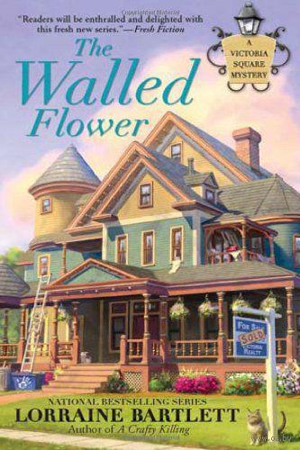 The Walled Flower. Лоррейн Бартлетт