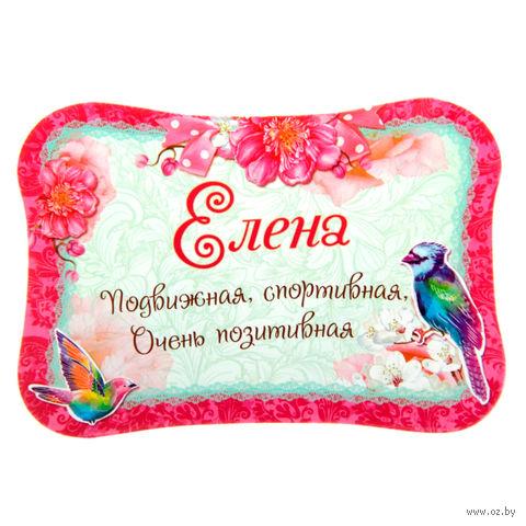 """Магнит пластмассовый """"Елена"""" (100х69 мм)"""