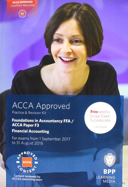 FIA Foundations of Financial Accounting FFA (ACCA F3). Practice and Revision Kit — фото, картинка