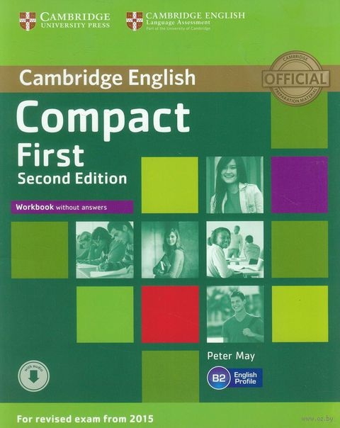 Compact First. B2. Workbook without Answers (+ CD). Питер Мей