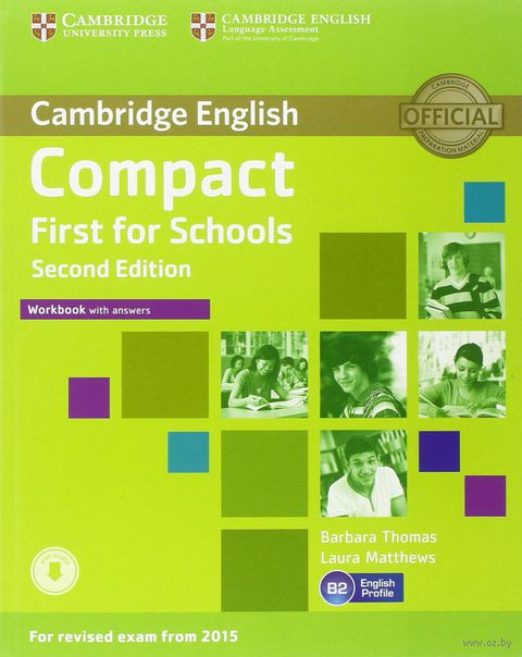 Compact First for Schools. B2. Workbook with Answers (+ CD). Барбара Томас, Лора Мэттьюс