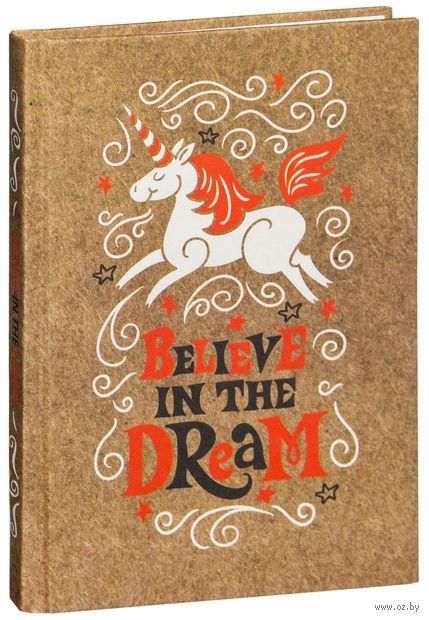 """Блокнот """"Believe in the dream"""" (А5)"""