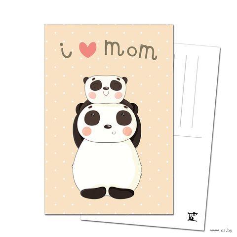 """Открытка """"Я люблю маму. Панда"""" (арт. 3778) — фото, картинка"""
