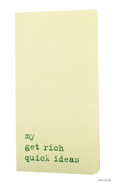 """Записная книжка в линейку """"Chapter. My Get Rich Quick Ideas"""" (95х180 мм; светло-зеленая)"""
