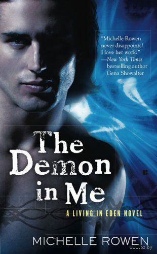The Demon in Me. Мишель Роуэн