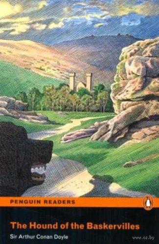 The Hound of the Baskervilles (+ CD). Сэр Артур  Конан Дойл