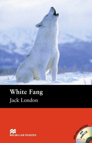 White Fang. Elementary. Reader (+ CD). Джек Лондон