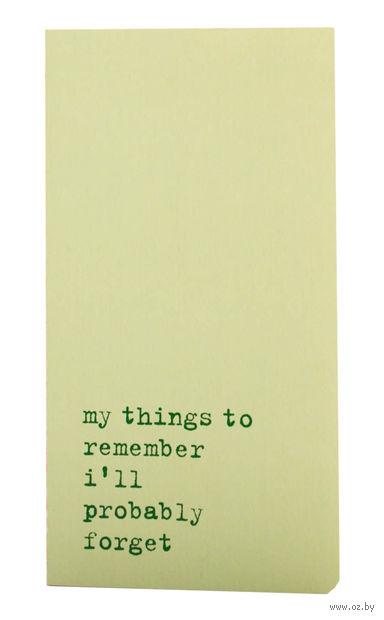 """Записная книжка в линейку """"Chapter. My Things to Remember"""" (95х180 мм; светло-зеленая)"""