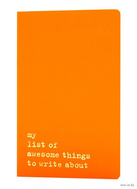 """Записная книжка Молескин """"Volant. My List of Awesome Things"""" в линейку (большая; мягкая оранжевая обложка)"""