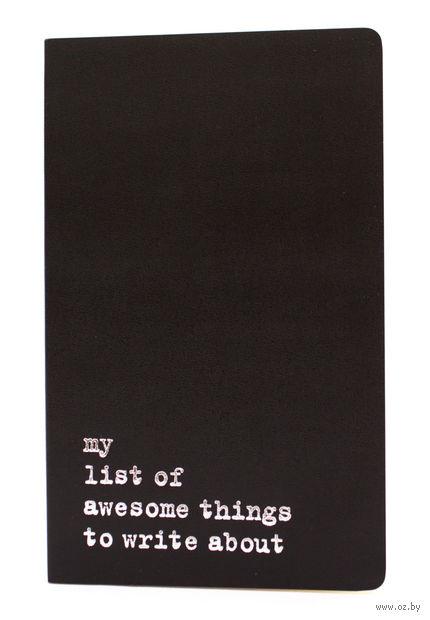 "Записная книжка в линейку ""Volant. My List of Awesome Things"" (А5; черная)"