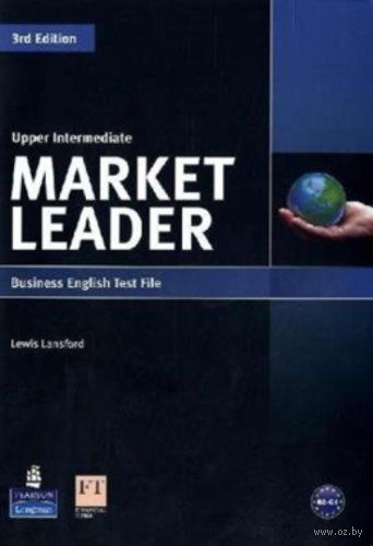 Market Leader. Upper Intermediate. Business English Test File. Льюис Лансфорд