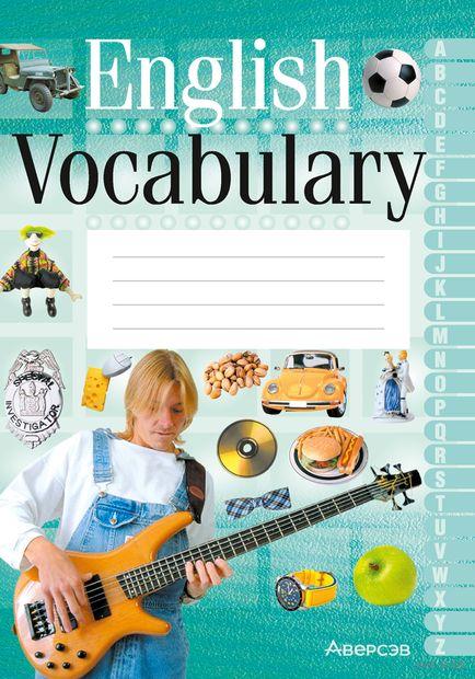 English Vocabulary. Английский язык. Тетрадь-словарик (зеленая обложка) — фото, картинка