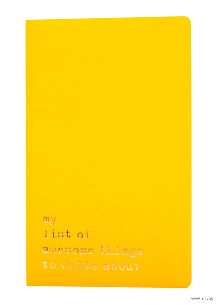 "Записная книжка ""Volant. My List of Awesome Things"" (А5; желтая) — фото, картинка"