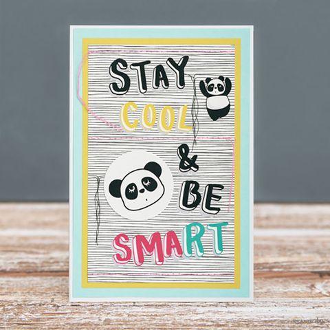 "Открытка ""Stay Cool and Be Smart"" (арт. 19-P-438) — фото, картинка"