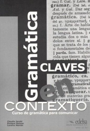 Gramatica en Contexto. Claves. Клаудия Якоби