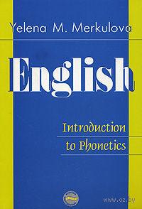 English: Introduction to Phonetics / Английский язык. Введение в курс фонетики — фото, картинка