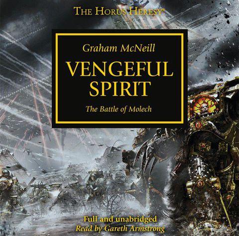 The Vengeful Spirit. Грэм Макнилл