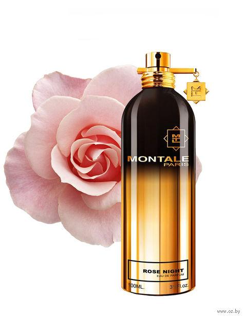 "Парфюмерная вода унисекс Montale ""Rose Night"" (100 мл)"