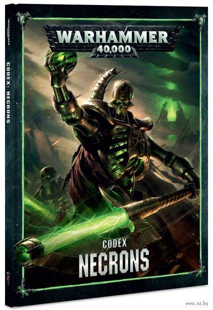 Warhammer 40.000. Codex: Necrons (8th edition) — фото, картинка