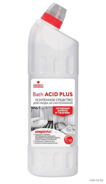 """Средство для чистки сантехники """"Bath Acid Plus"""" (1 л) — фото, картинка"""