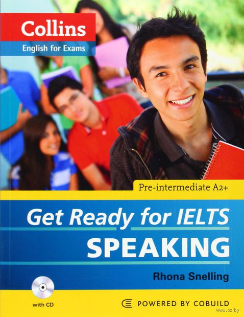 English for Exams. Get Ready for IELTS. Speaking (+ 2CD). Рона Снеллин