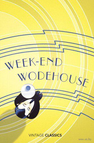 Weekend Wodehouse — фото, картинка