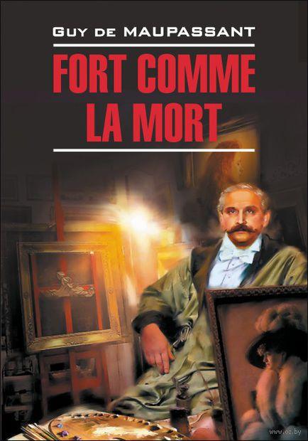 Fort comme la mort — фото, картинка