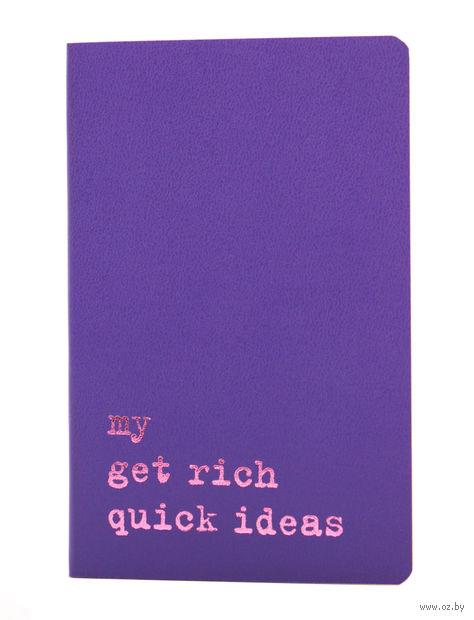 """Записная книжка в линейку """"Volant. My Get Rich Quick Ideas"""" (А6; светло-пурпурная) — фото, картинка"""