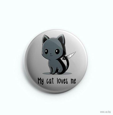 """Значок маленький """"Мой кот любит меня"""" (арт. 054) — фото, картинка"""