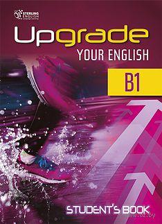 Upgrade B1. Student's Book — фото, картинка