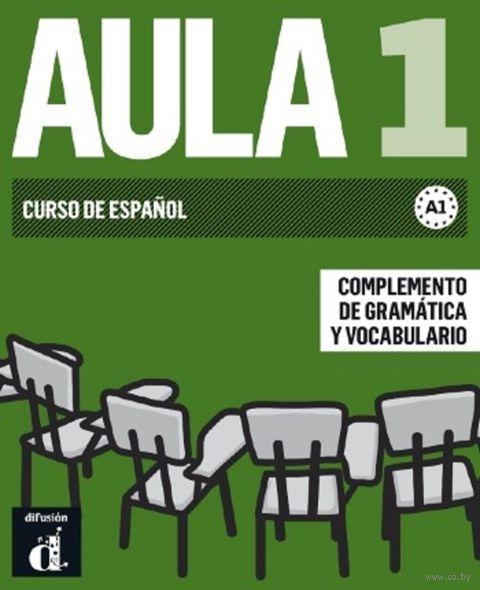 Aula 1. Complemento de Gramatica y Vocabulario. A1