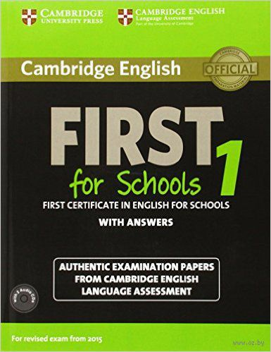Cambridge English. First 1 for Schools. Student`s Book with Answers (+ 2 CD) — фото, картинка