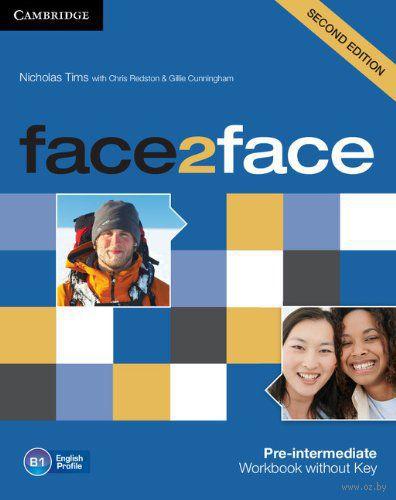 Face2Face. Pre-Intermediate. Workbook without Key. Джилли Каннингем, Крис Редстон, Николас Тимс