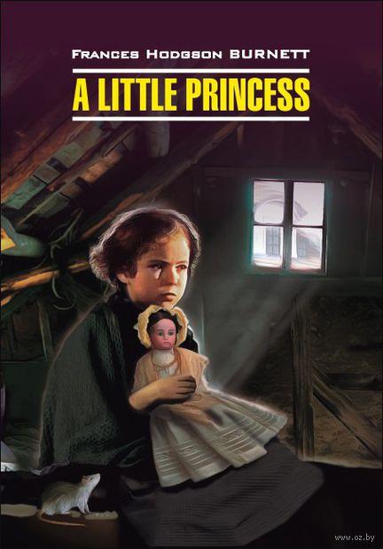 A Little Princess. Фрэнсис Бернетт