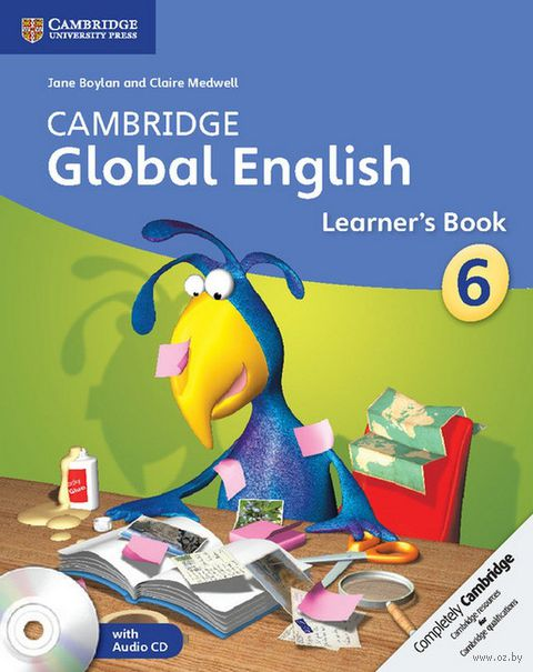 Cambridge Global English. Stage 6. Learner`s Book (+ 2 CD). Jane Boylan, Claire Medwell