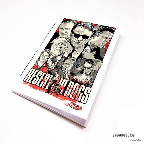 "Блокнот белый ""Reservoir Dogs"" А7 (132)"