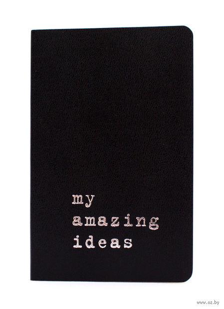 "Записная книжка в линейку ""Volant. My Amazing Ideas"" (А6; черная) — фото, картинка"