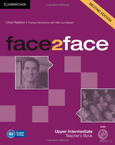 Face2Face. Upper Intermediate. Teacher`s Book (+ DVD-ROM). Тереза Клементсон, Крис Редстон, Джилли Каннингем