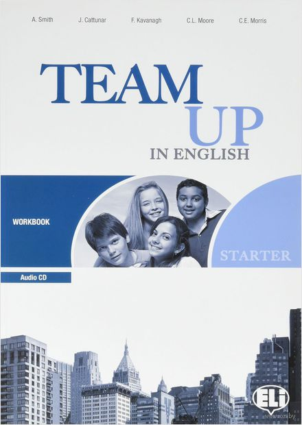 Team Up in English Starter: Workbook (+ CD) — фото, картинка