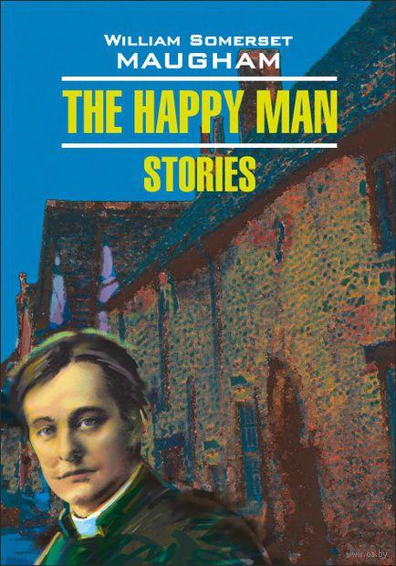 The Happy Man. Stories — фото, картинка