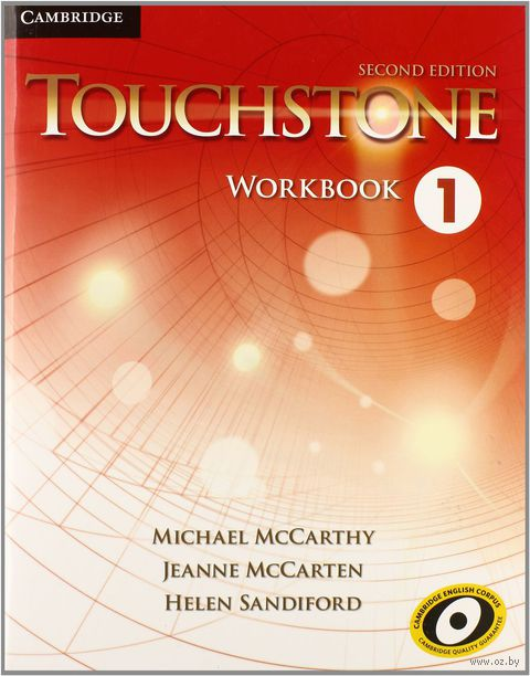 Touchstone. Level 1. Workbook. Хелен Сэндифорд, Джоан Маккартен, Майкл Маккарти